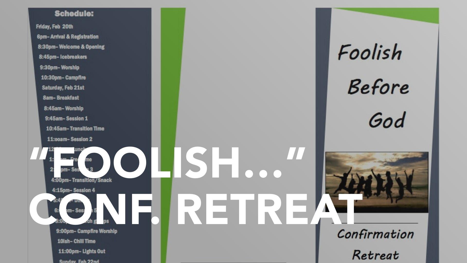 foolish-confirmation-retreat-15